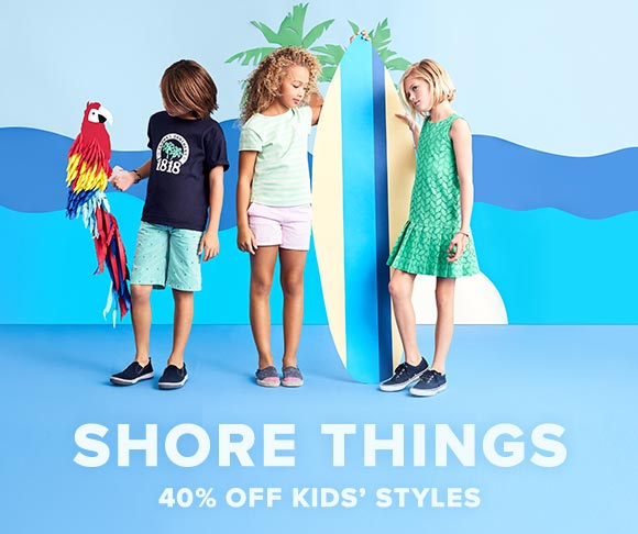 Shore Things - 40% Off Kids' Styles
